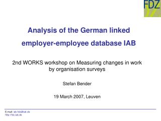 Analysis of the German linked employer-employee database IAB