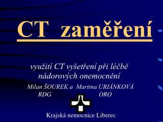 CT  zaměření