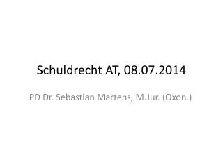 Schuldrecht AT,  08.07.2014