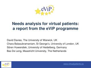 Needs analysis for virtual patients: a report from the eViP programme