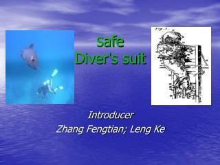 S afe Diver ' s suit