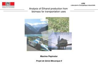 Analysis of Ethanol production from  biomass for transportation uses