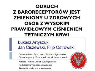 Katedra i Klinika Chorób  Wewnętrznych ,  Nadciśnienia  Tętniczego i Angiologii