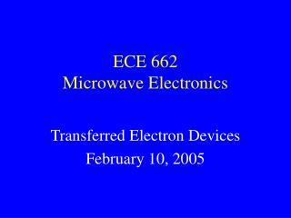 ECE 662 Microwave Electronics