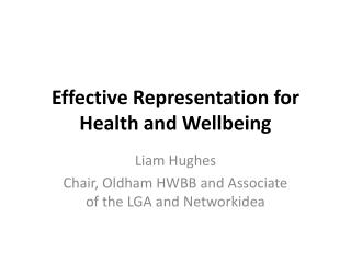 Effective Representation for Health and Wellbeing