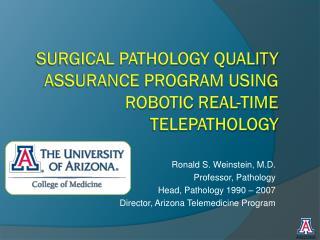 Surgical Pathology Quality Assurance Program Using Robotic Real-time Telepathology