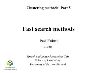 Fast search methods