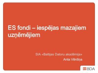 ES fondi – iespējas mazajiem uzņēmējiem