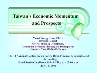 Taiwan's Economic Momentum  and Prospects