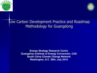 Low Carbon Development Practice and Roadmap Methodology for Guangdong