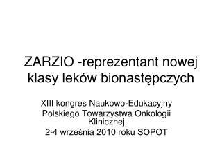ZARZIO -reprezentant nowej klasy leków bionastępczych
