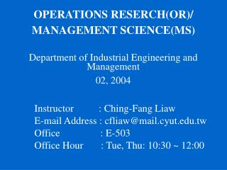 OPERATIONS RESERCH(OR)/  MANAGEMENT SCIENCE(MS)