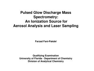 Pulsed Glow Discharge Mass Spectrometry: