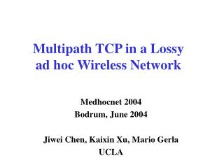 Multipath TCP in a Lossy      ad hoc Wireless Network