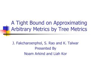 A Tight Bound on Approximating Arbitrary Metrics by Tree Metrics