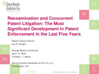 Reexamination and Concurrent Patent Litigation: The Most Significant Development in Patent Enforcement in the Last Five