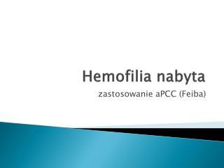 Hemofilia nabyta