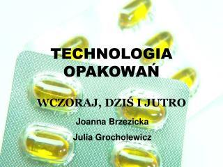 TECHNOLOGIA OPAKOWAŃ