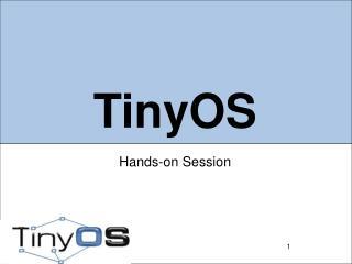 TinyOS