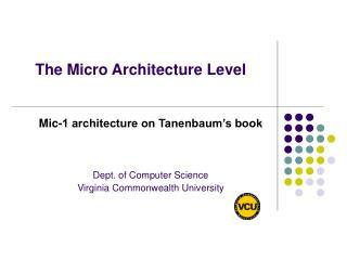 The Micro Architecture Level