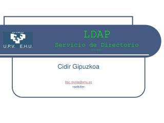 LDAP Servicio de Directorio 4/V/2007