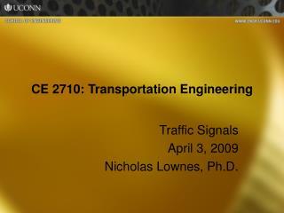 CE 2710: Transportation Engineering