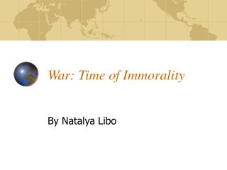 War: Time of Immorality