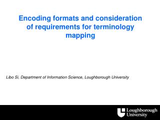 Encoding formats and consideration of requirements for  terminology  mapping