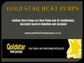 Heat Pump Specialists in Auckland, Hamilton and Waikato.