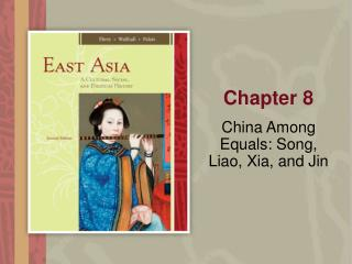 China Among Equals: Song,  Liao, Xia, and Jin