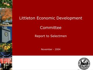 Littleton Economic Development Committee Report to Selectmen