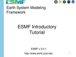 Earth System Modeling  Framework