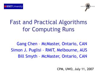 Fast and Practical Algorithms for Computing Runs