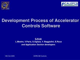 G.Kruk  L.Mestre, V.Paris, S.Oglaza, V. Baggiolini, E.Roux and Application Section developers