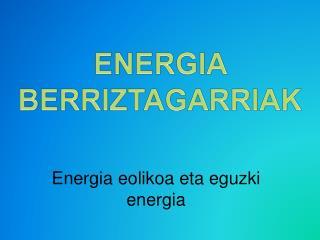 Energia eolikoa eta eguzki energia