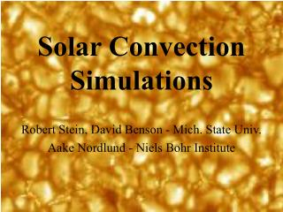Solar Convection  Simulations