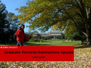 Graduate Records/Admissions  Update Lian Lynch