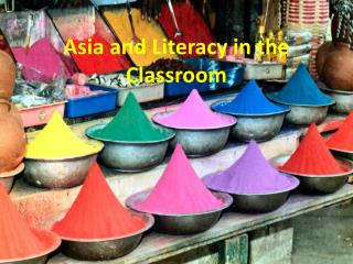 Asia and Literacy in the Classroom