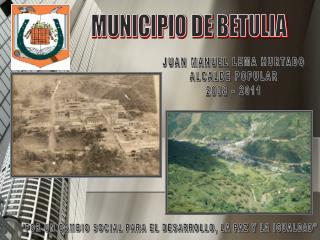 MUNICIPIO DE BETULIA