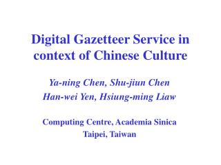 Digital Gazetteer Service in context of Chinese Culture