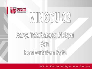 Karya Tatabahasa Melayu  dan  Pembentukan Kata