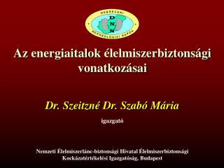 Az energiaitalok élelmiszerbiztonsági vonatkozásai