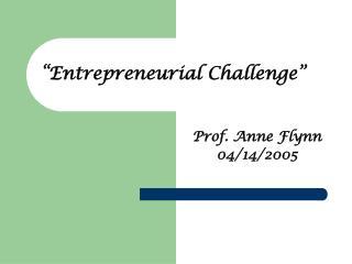 """Entrepreneurial Challenge"""