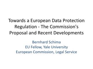 Towards a European Data Protection Regulation - The Commission's Proposal and Recent Developments