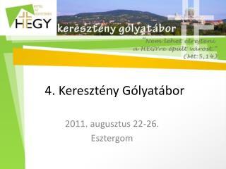 4. Kereszt�ny G�lyat�bor