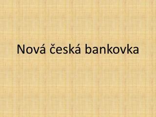 Nová česká bankovka