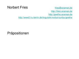Norbert Fries  friesanaman.de   fries.anaman.de   goethe.anaman.de   Pr positionen   Theorie  Praxis