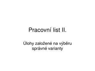 Pracovní list II.