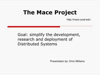 The Mace Project