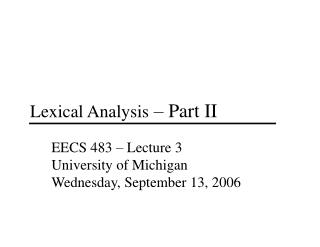 Lexical Analysis  – Part II